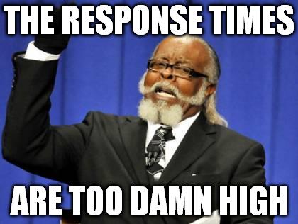 meme-response-times-are-too-damn-high